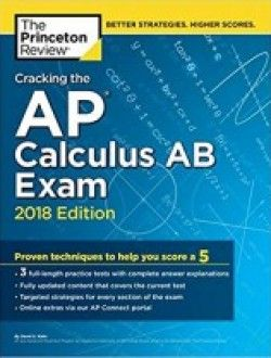 Cracking The Ap Calculus Ab Exam 2018 Edition Pdf Download Here