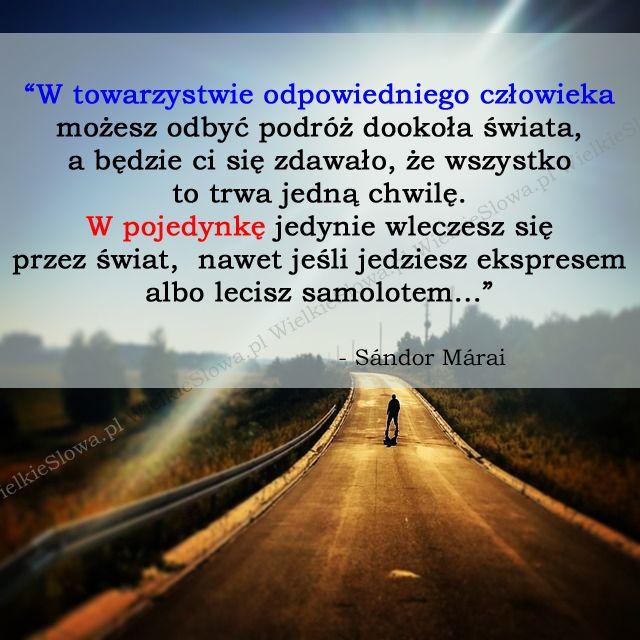 W towarzystwie odpowiedniego człowieka... #Márai-Sándor, #Czas-i-przemijanie, #Człowiek, #Relacje-międzyludzkie, #Równowaga