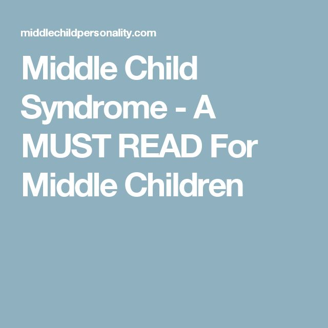 Middle Child Syndrome - A MUST READ For Middle Children