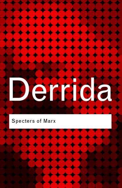 Jacques Derrida – Specters of Marx
