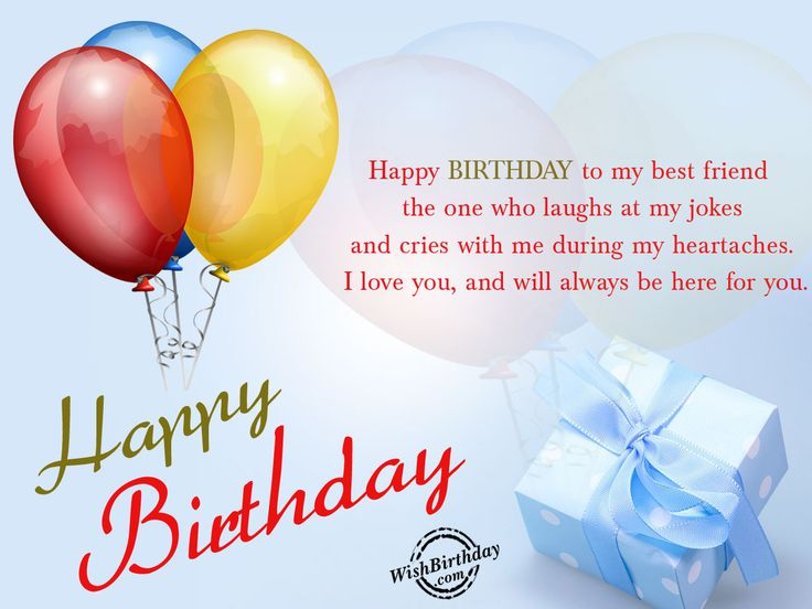 happy birthday messages for him friend my best friend | Happy birthday to my best friend - WishBirthday.com