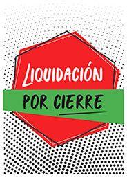ad8216ad5aa3 Cartel liquidación por cierre  Ofertas  Comercios  Pymes ...