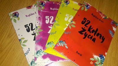 """Poligon domowy: Kolejny kolor na krętej ścieżce życia Sally - """"52 kolory życia"""" Magdalena Kozioł"""
