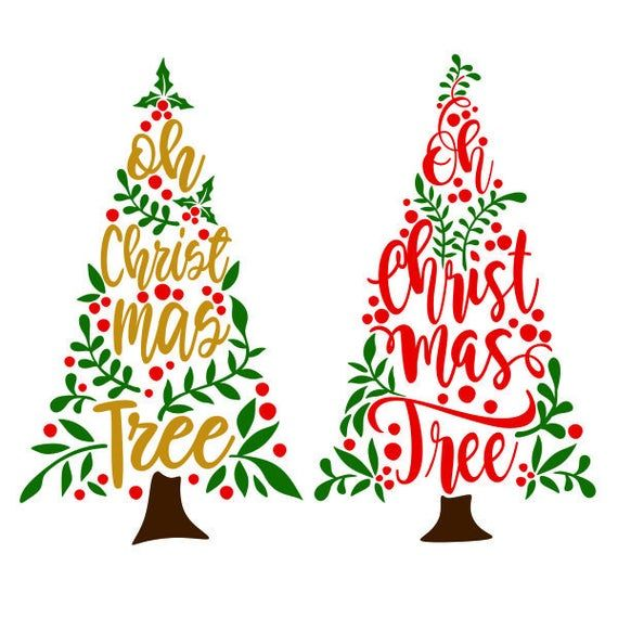 Oh Christmas Tree Cuttable Design Png Dxf Svg Eps File For Silhouette Cameo And Cricut In 2020 Christmas Vectors Christmas Labels Merry Christmas Sign