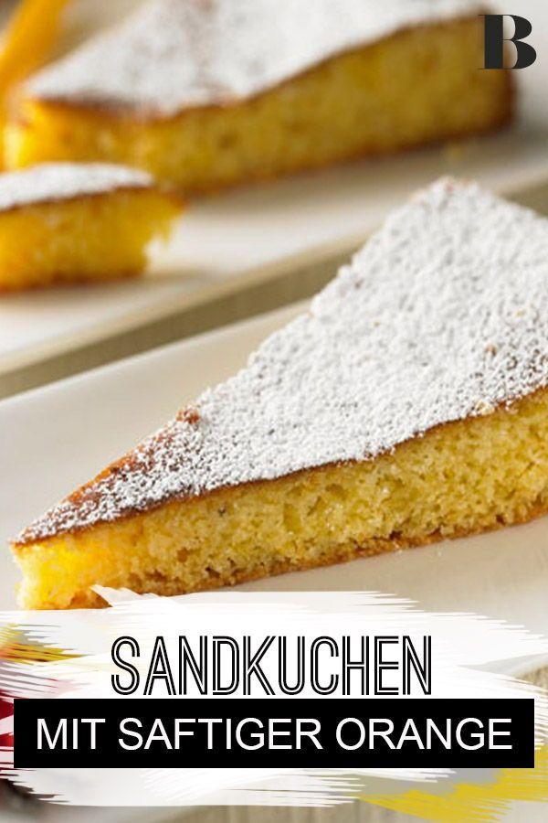 Saftiger Orangenkuchen Rezept In 2020 Orangenkuchen Kuchen Rezepte