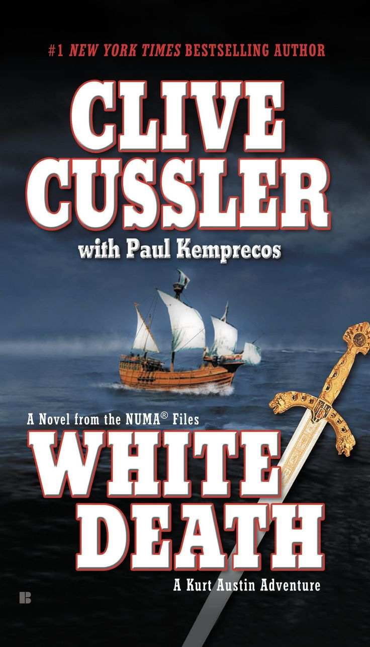 White Death (The NUMA Files)by Clive Cussler