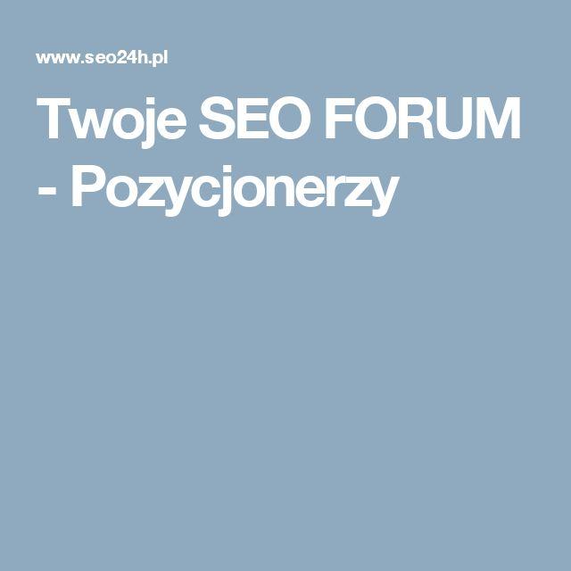 Twoje SEO FORUM - Pozycjonerzy http://www.reklamy-arek.pl/index.php/oferta/uslugi-internetowe
