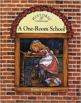 One-Room School Bobbie Kalman Crabtree Publishing$9.95