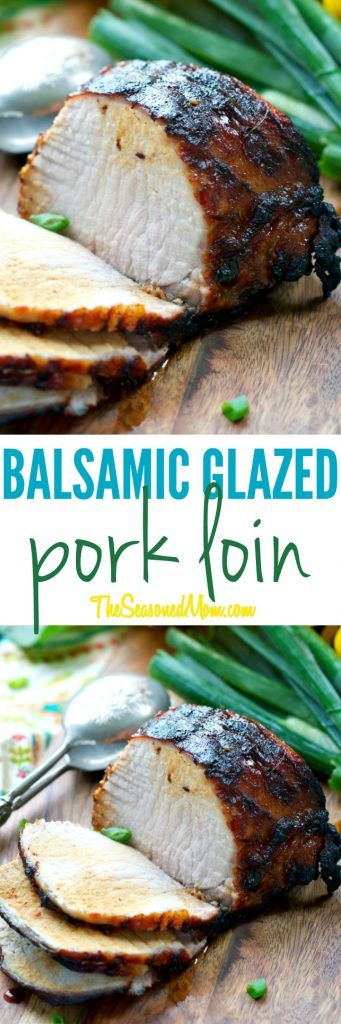 Grilled outdoors or roasted in the oven, a Balsamic Glazed Pork Loin is juicy, tender, and full of flavor! Best of all, you only need about 5 minutes to prepare this healthy, clean eating dinner!