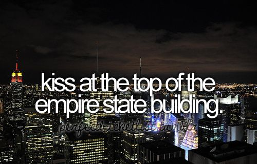:*: Empire States Building, Kiss, Buckets Lists, Oneday, Sleepless In Seattle, Future Husband, New York, U.S. States, Love Quotes
