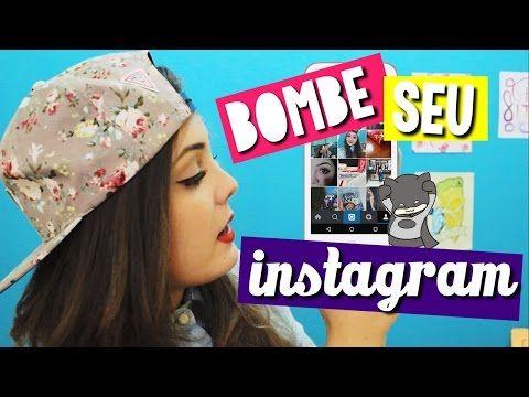 COMO FAZER SEU INSTAGRAM BOMBAR   BrunaTV - YouTube