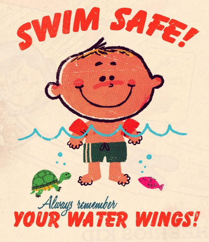 """Swim Safe! Always Remember Your Water Wings!"" by Matt Kaufenberg."