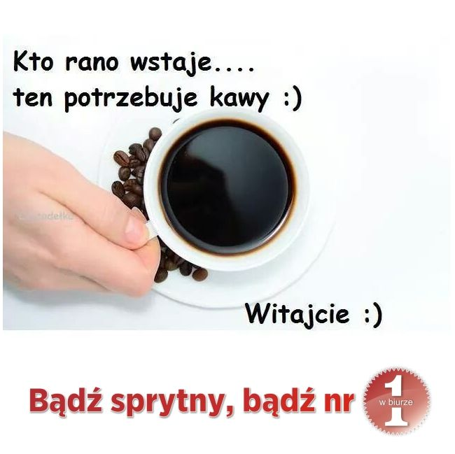 Dzień dobry o poranku ;)