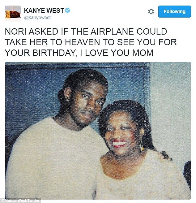 'I love you mom': Kanye West tweeted this photo of himself with mother Donda on what would have been her 67th birthday on Tuesday. She died in November 2007 in California