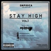 Stay High Vol.1 (Exclusive Mixed By WHEN - D) by DJ WHEN-D on SoundCloud