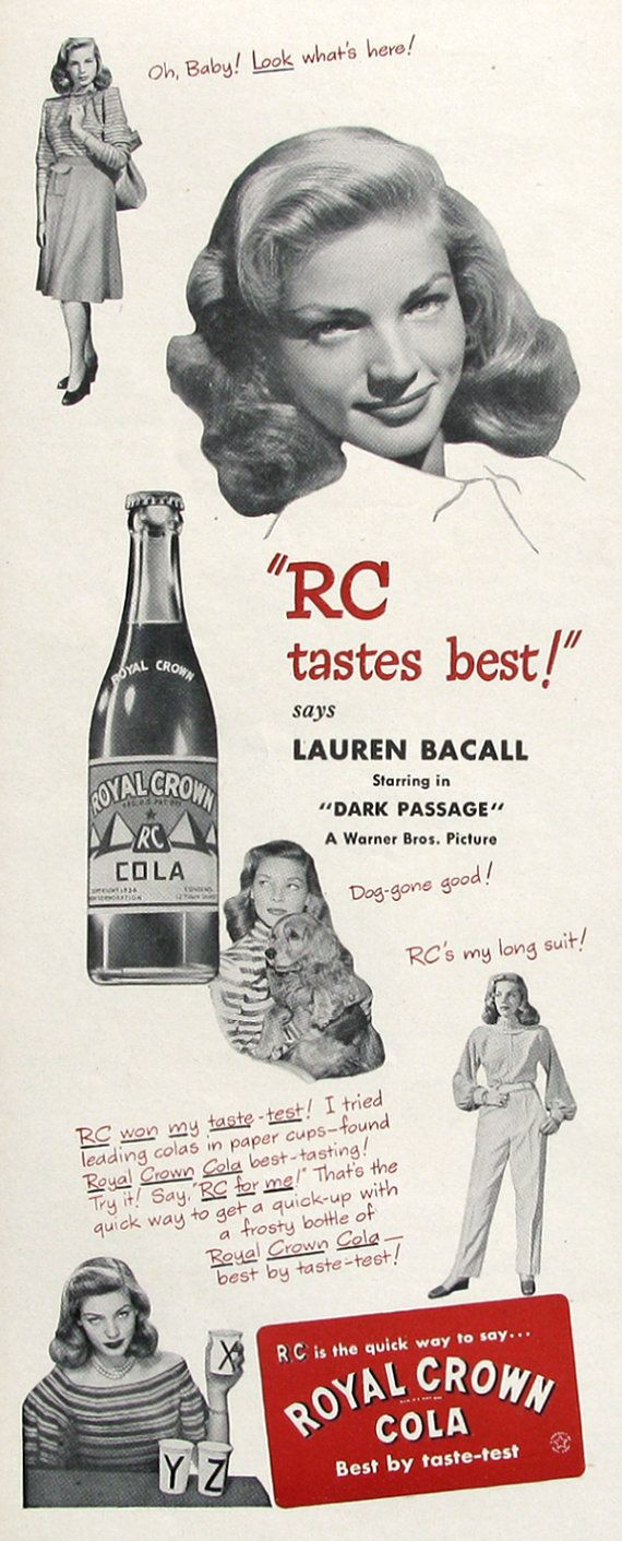 Royal crown cola vintage ad with lauren bacall