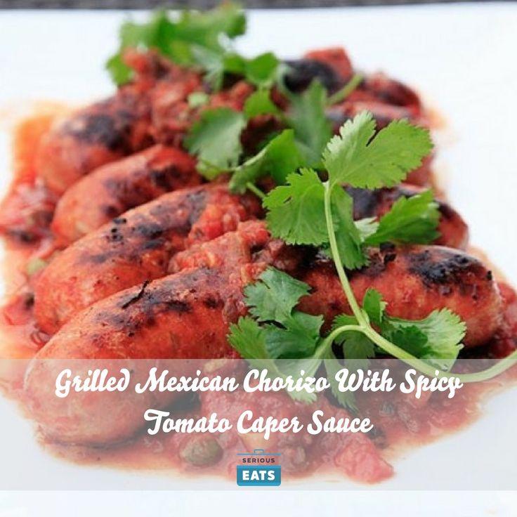 Grilled Mexican Chorizo With Spicy Tomato Caper Sauce Recipe ...