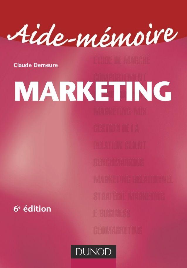 Aide Memoire Marketing Pdf Gratuit Bookpdf Livresgratuit Marketing Business Advertising Marketing Study Tips