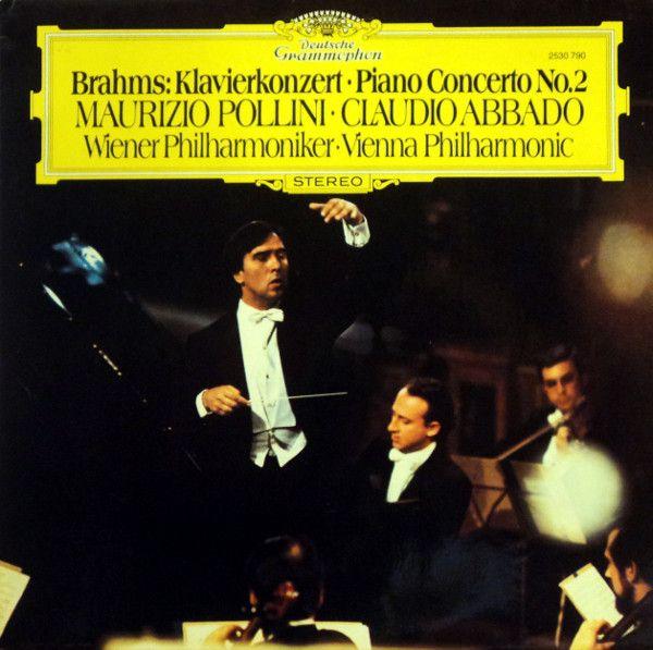 Brahms* — Maurizio Pollini · Claudio Abbado - Wiener Philharmoniker · Vienna Philharmonic* - Klavierkonzert · Piano Concerto No.2 at Discogs