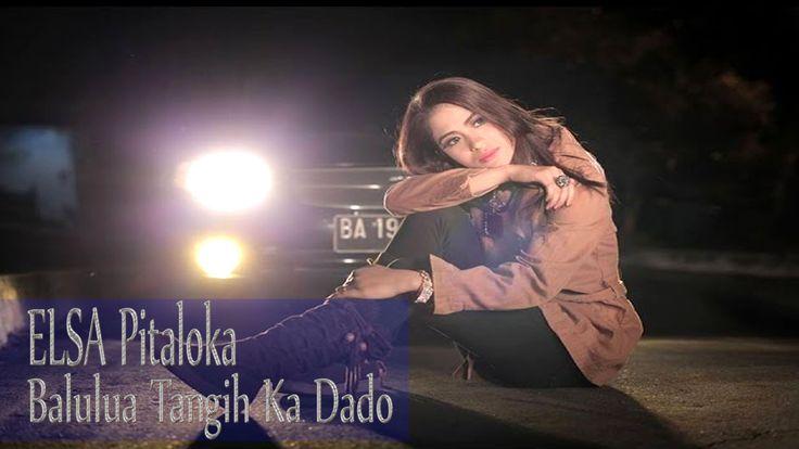 Lagu Minang Elsa Pitaloka [ Babulua Tangih Ka Dado]