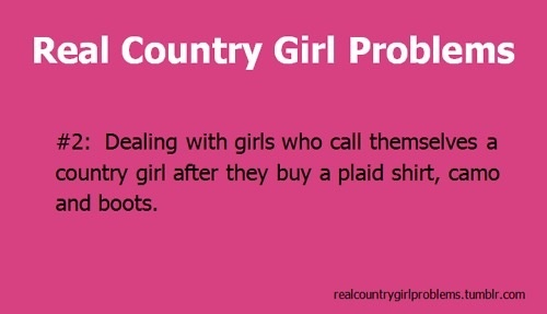 Country Girl Quotes About Life: 47 Best Country Girl Problems Images On Pinterest