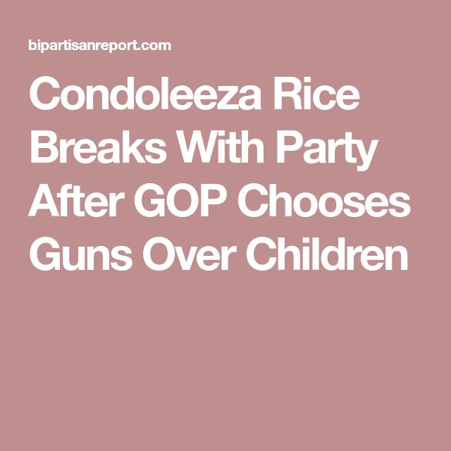 Condoleeza Rice Breaks With Party After GOP Chooses Guns Over Children