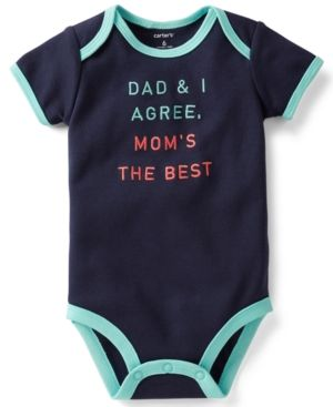 "First Mother's Day Gifts: Carter's ""Dad & I Agree. Mom's the Best."""