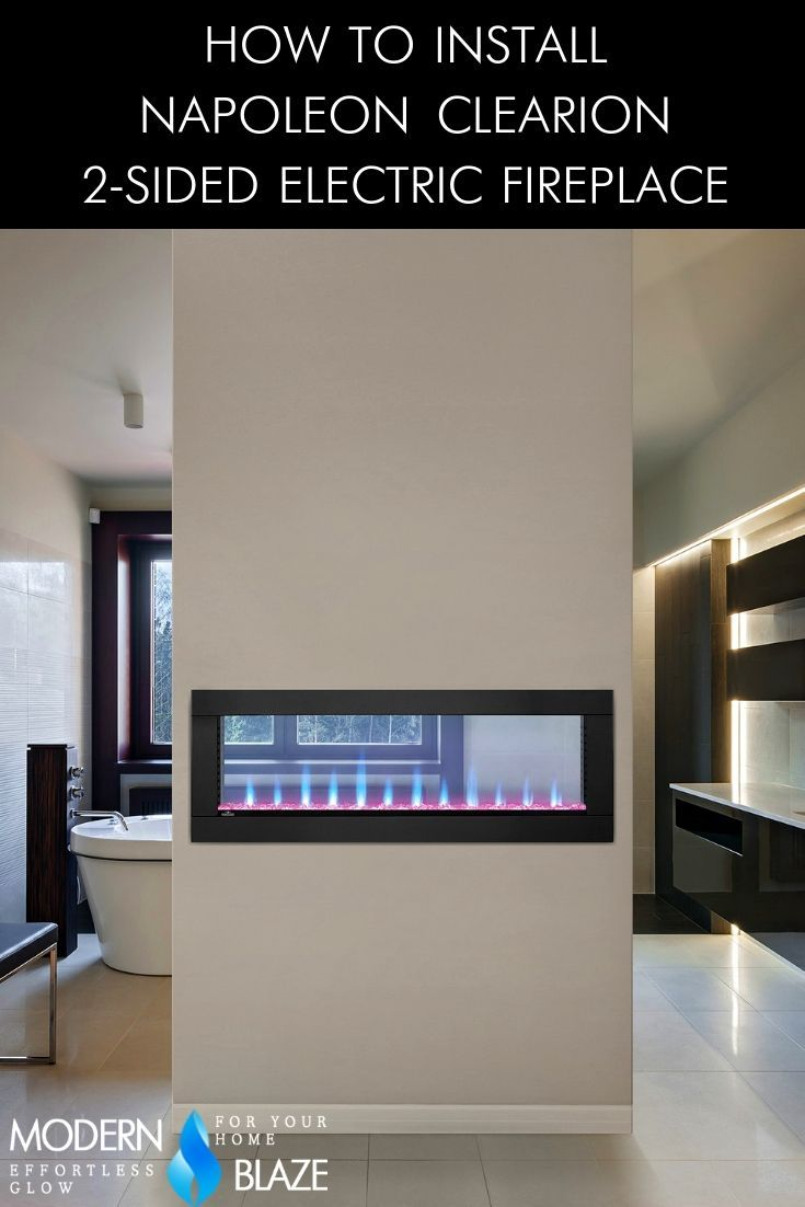 How To Install Napoleon Clearion 2 Sided Electric Fireplace