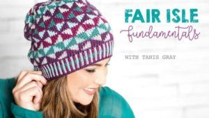 Fair Isle knitting class. You will know all the basics of this classic style, from color theory to chart-reading. Skill level:Intermediate  Join the class here:Fair Isle Fundamentals
