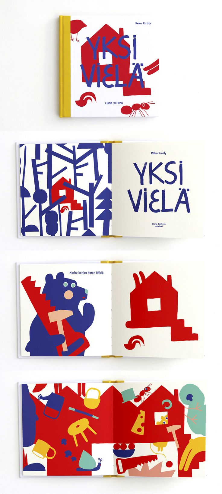 Yksi vielä = One more by Reka Kiraly  Da-da spirited children's book at the moment available only in Finnish.