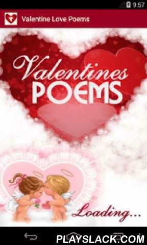 Valentineu0027s Love Poems Android App   Playslack.com , Welcome To The Place  For Romantic And Love Poems And Poetry. This Is The Place Where You Can  Romance On ...