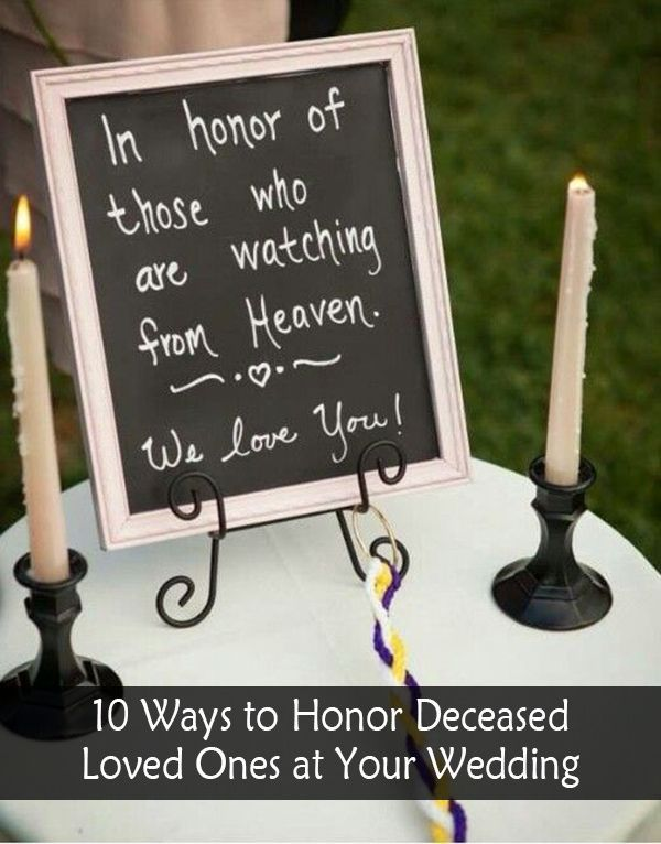 10 Wedding Ideas to Remember Deceased Loved Ones at Your ...
