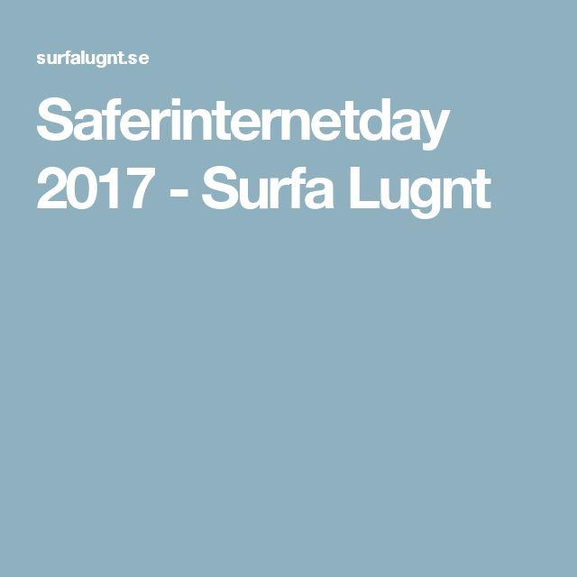 Saferinternetday 2017 - Surfa Lugnt