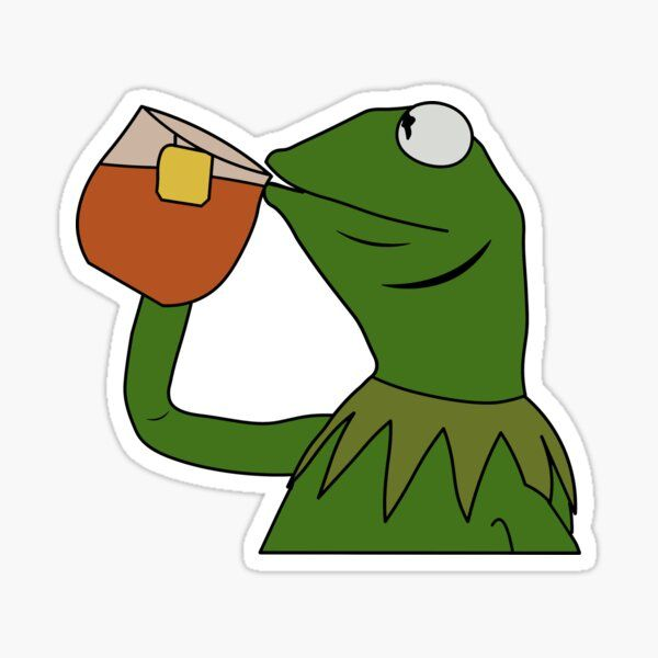 Sipping Tea Meme King But That S None Of My Business Sticker By Ccheshiredesign Tea Meme Sipping Tea Meme Sipping Tea