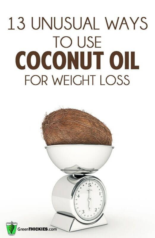 13 unusual ways to use coconut oil for weight loss