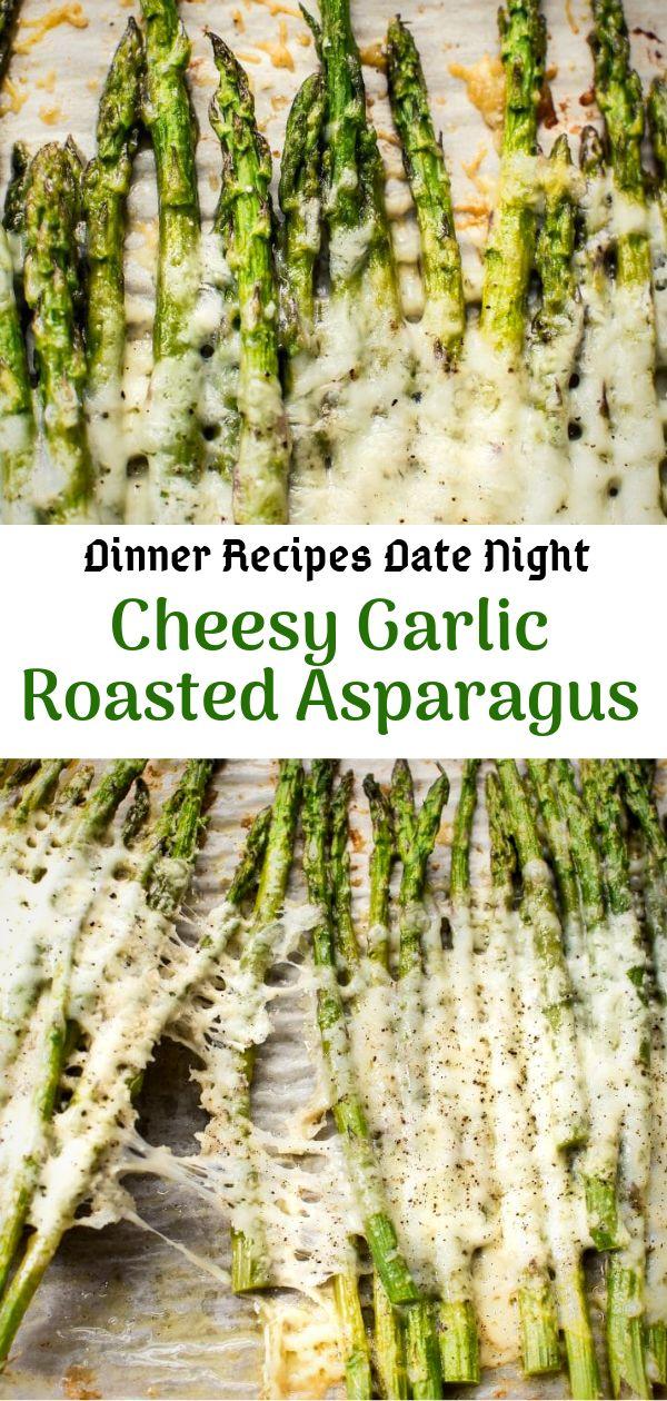 Abendessen Rezepte Date Night   Käse Knoblauch Gebratener Spargel   Abendessen Rezepte …   – Easy Dinner Recipes For Family Healthy Cooking
