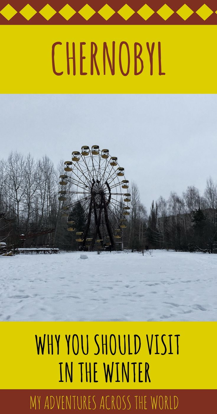 A few interesting facts about Chernobyl disaster, and all the reasons why you should visit Cherobyl in the winter | #ukraine #winter