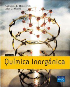 Química inorgánica / Catherine E. Housecroft, Alan G. Sharpe -- 2ª ed. -- Madrid [etc.] : Pearson Prentice Hall, 2006