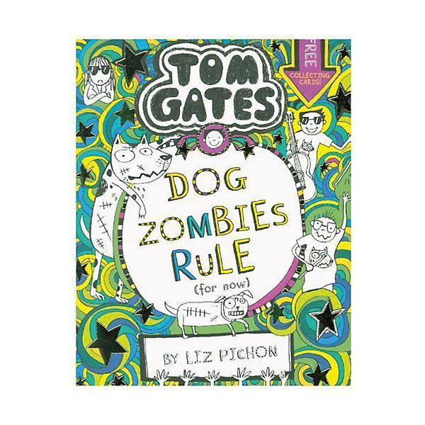 Tom Gates Dogzombies Rule For Now Liz Pichon Tom Gates Babybucher Comic