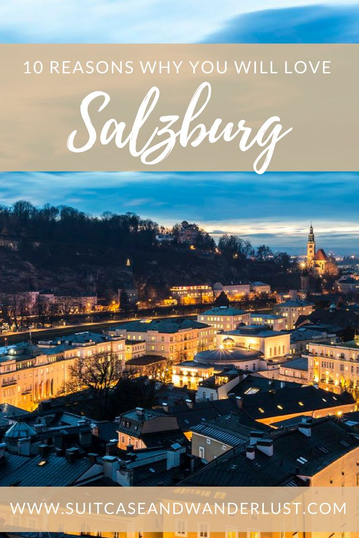 Salzburg is more than Mozart. Here are 10 modern reasons why you should visit this wonderful city in Austria.