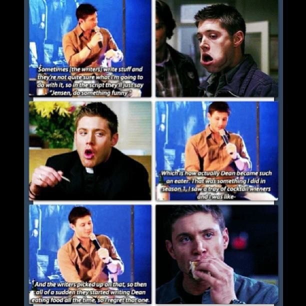 So, Dean eating all the time is Jensen's fault.