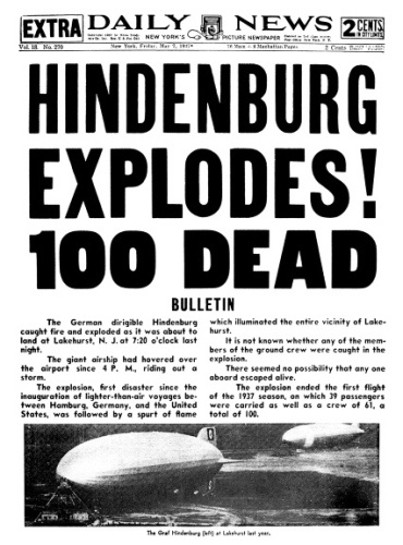 Daily News front page dated  May 7, 1937 Headlines: HINDENBURG EXPLODES! 100 DEAD 100 fatalities