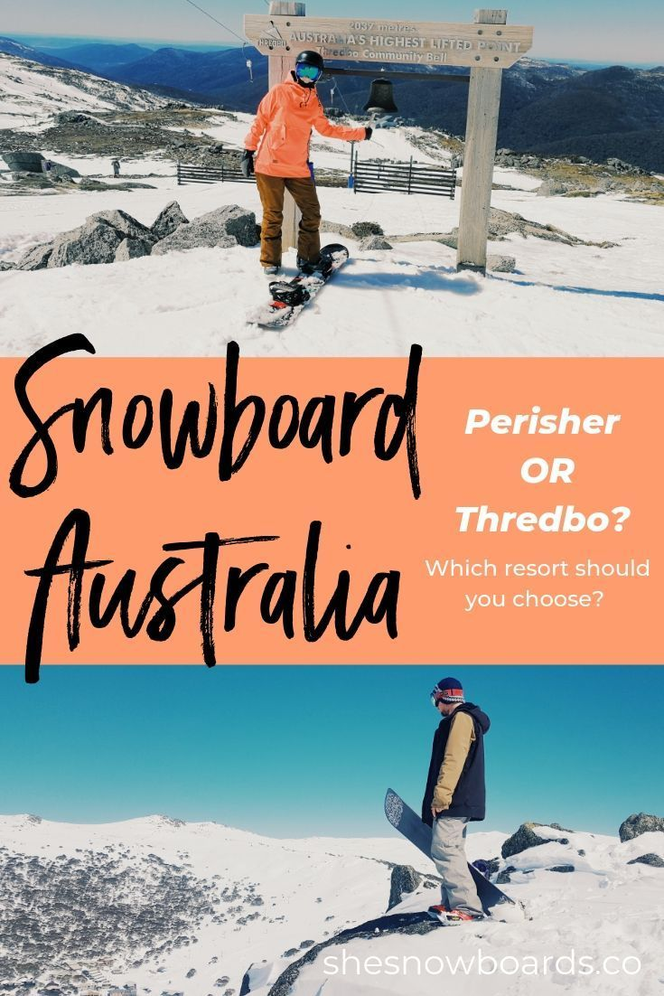 Perisher Or Thredbo Which Is Australia S Best Ski Resort She Snowboards Co Women S Snowboarding Online Education Ski Resort Colorado Skiing Snowboarding