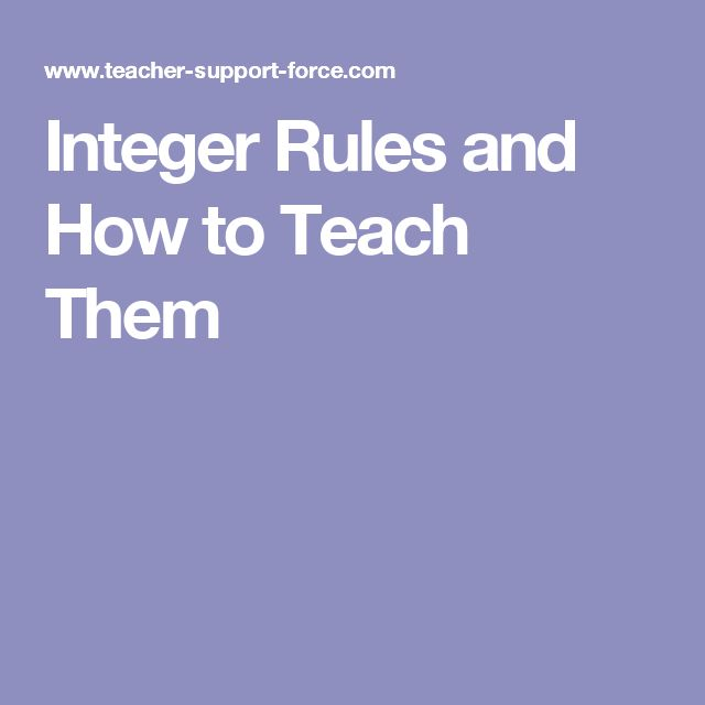 Integer Rules and How to Teach Them
