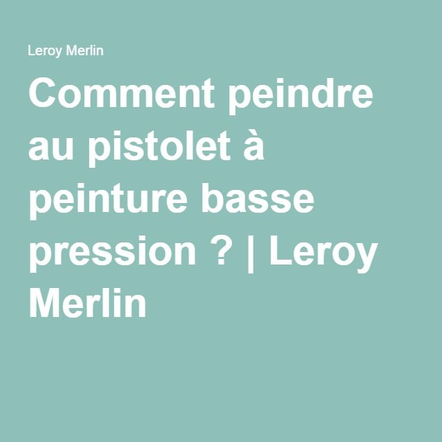 8 best Leroy Merlin images on Pinterest | How to paint, Wall and 30th