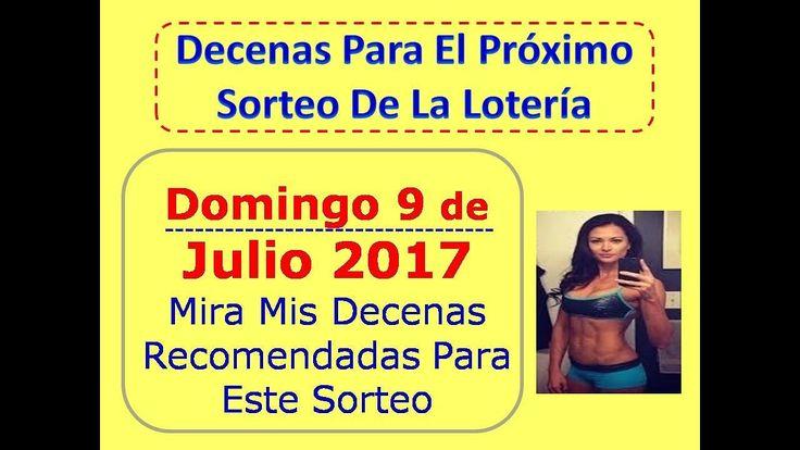 Piramide de la Suerte Decenas Sorteo Domingo 9 de Julio 2017 Loteria Nacional Domingo 9 Julio 2017