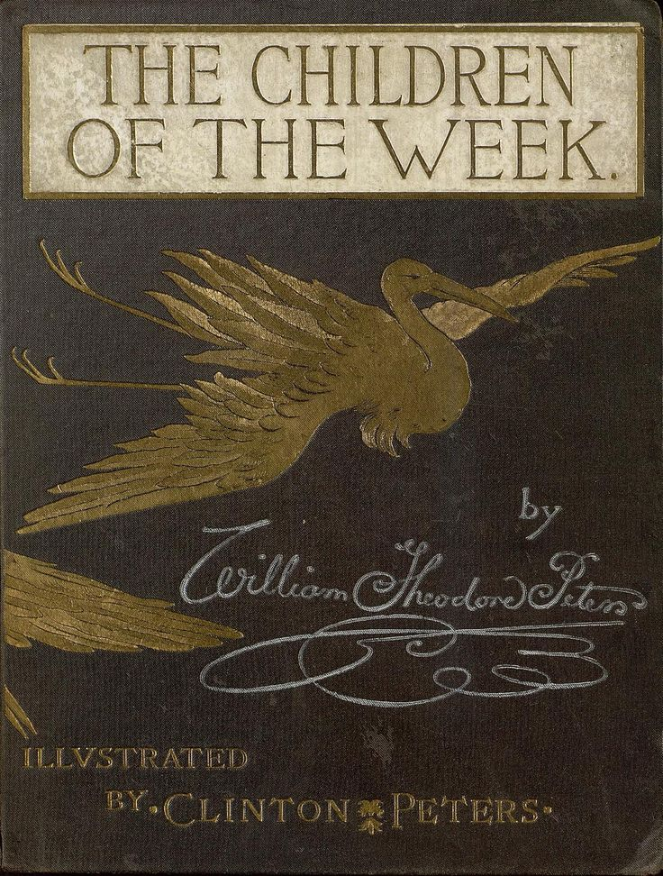 "The Children of the Week. Being the honest and only authentic account of certain stories, as related by the Red Indian to Alexander Selkirk, Jr. William Theodore Peters. Illustrated by DeWitt Clinton Peters. George Routledge and Sons, London, Glasgow, New York, 1889. ""I'll tell you a storyAbout Jack A Nory,And now my story's begun."""
