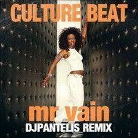 Culture Beat - Mr Vain (DJ Pantelis Remix) by Sugar Factory Records on SoundCloud