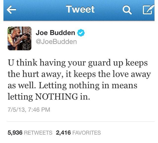 Joe Budden #joebudden #love #sayings