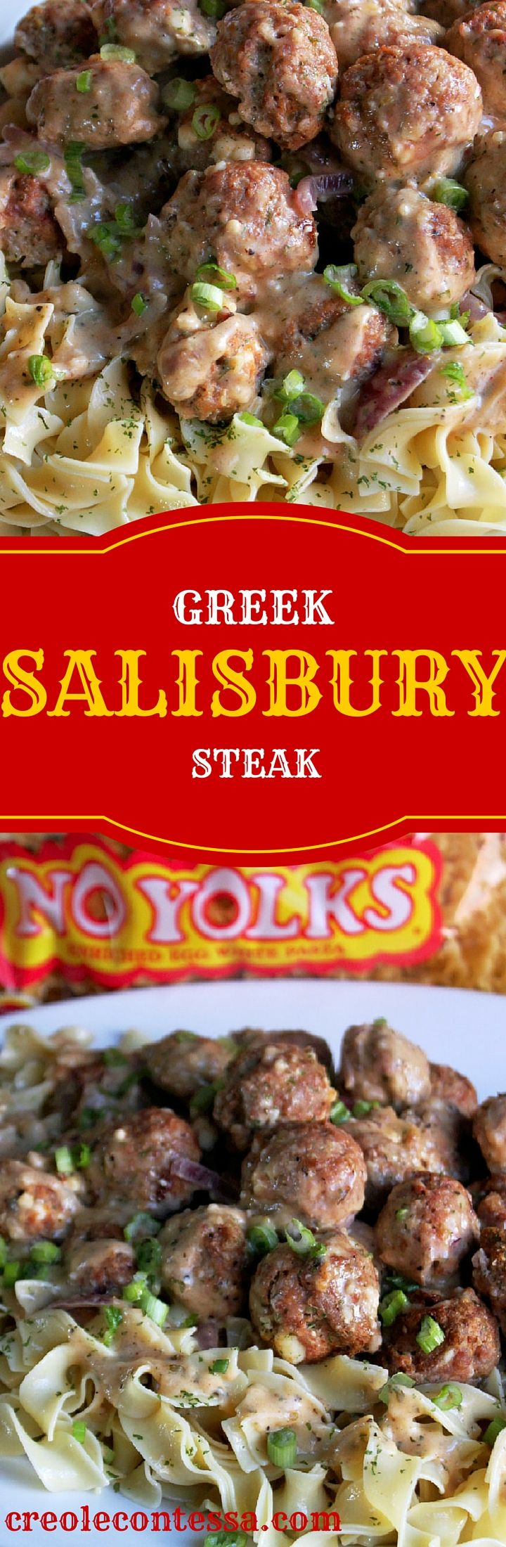Greek Salisbury Steak Meatballs with No Yolks® Noodles-Creole Contessa  #onlynoyolks  #AD